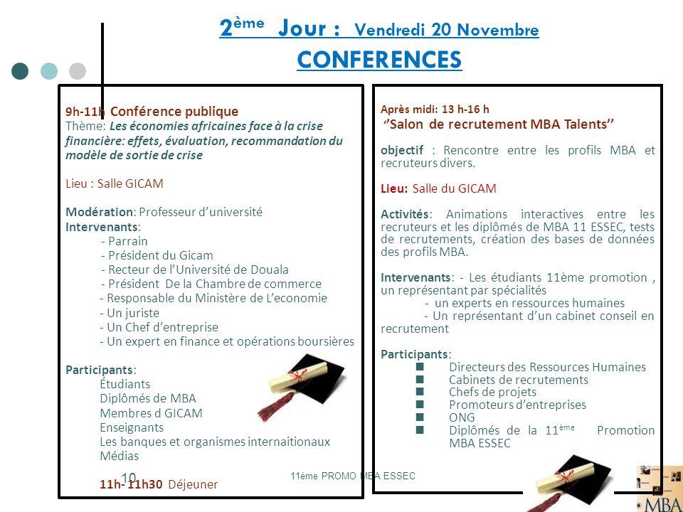 2ème Jour : Vendredi 20 Novembre CONFERENCES