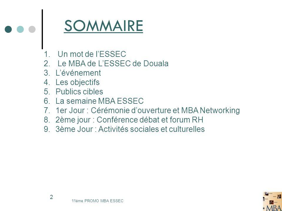 SOMMAIRE Un mot de l'ESSEC Le MBA de L'ESSEC de Douala L'événement