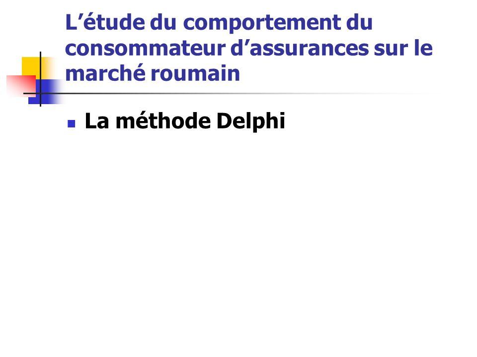 L'étude du comportement du consommateur d'assurances sur le marché roumain
