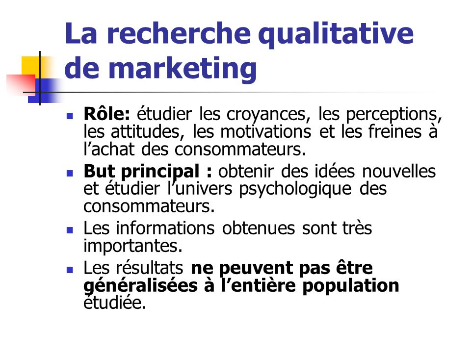 La recherche qualitative de marketing