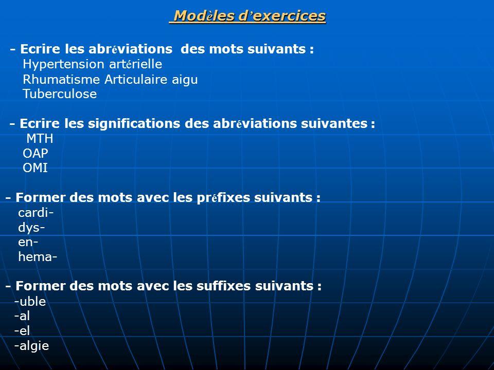 - Ecrire les abréviations des mots suivants : Modèles d'exercices