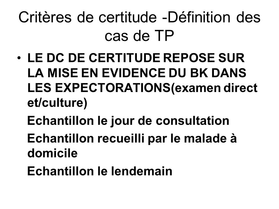 Critères de certitude -Définition des cas de TP