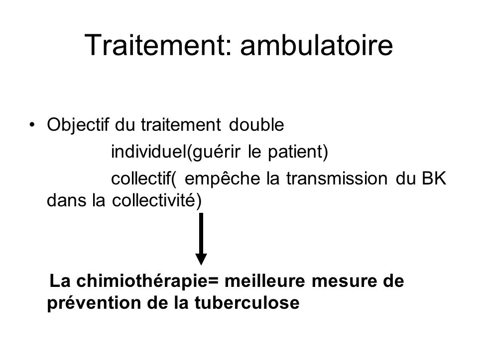 Traitement: ambulatoire