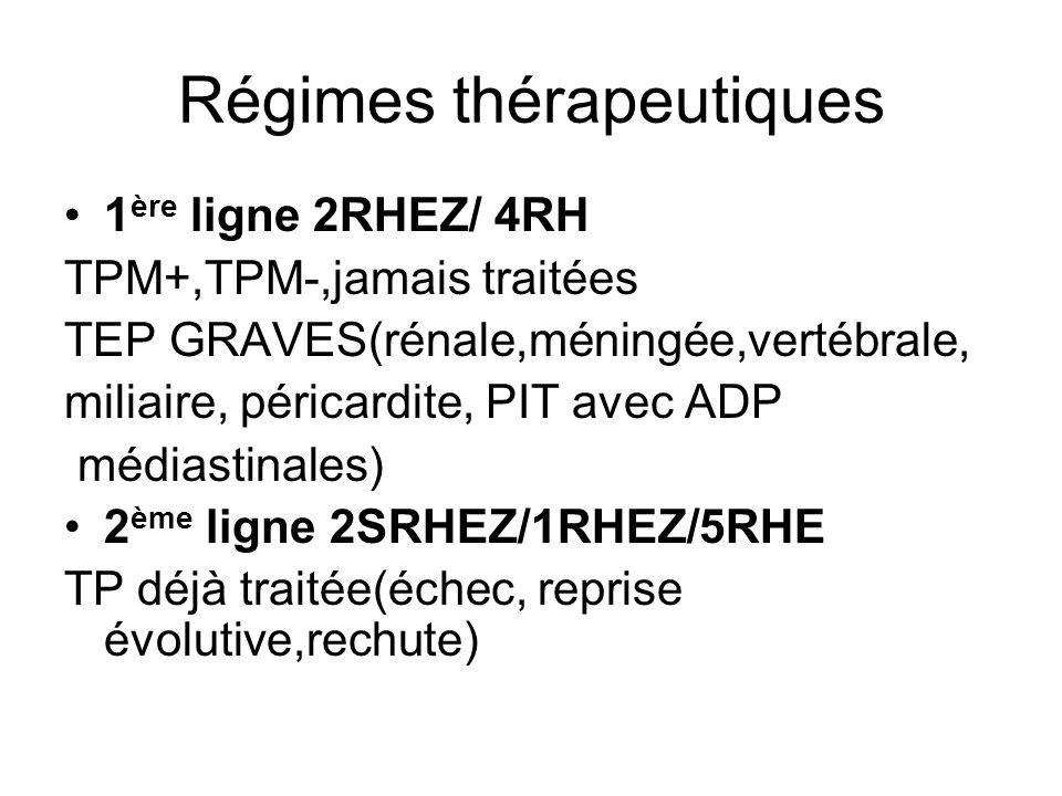 Régimes thérapeutiques