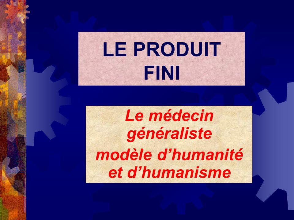 Le médecin généraliste modèle d'humanité et d'humanisme