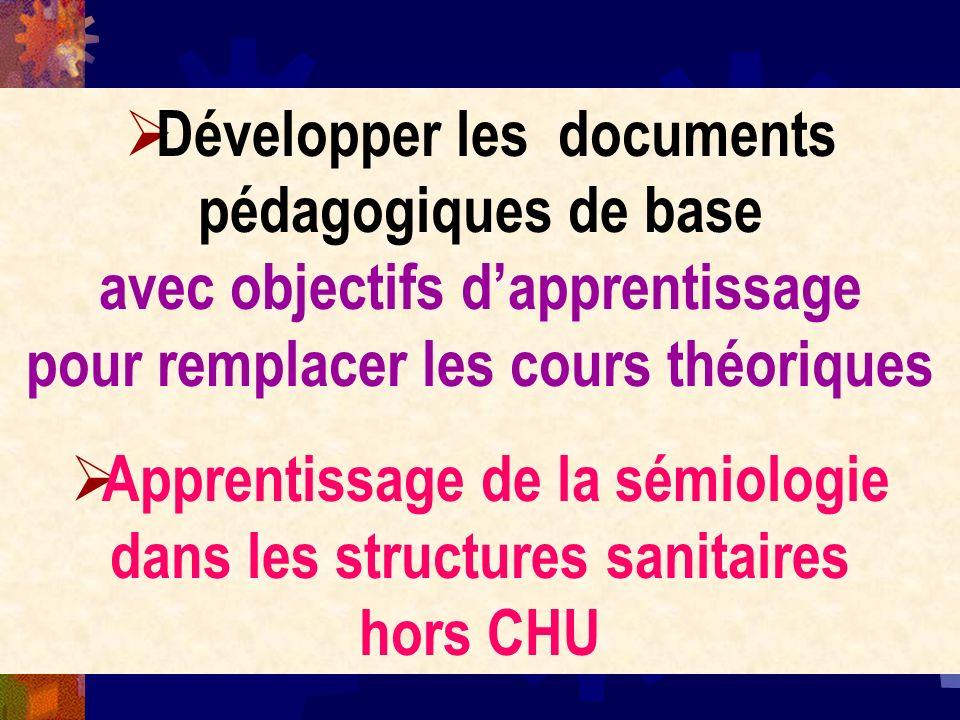 Apprentissage de la sémiologie dans les structures sanitaires hors CHU