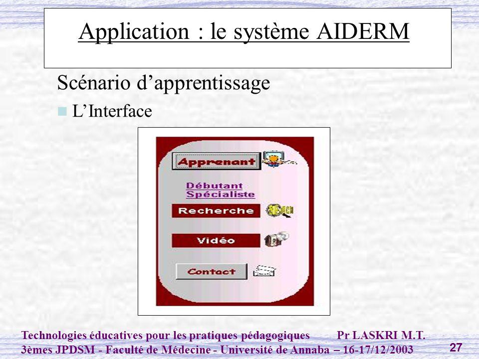 Application : le système AIDERM