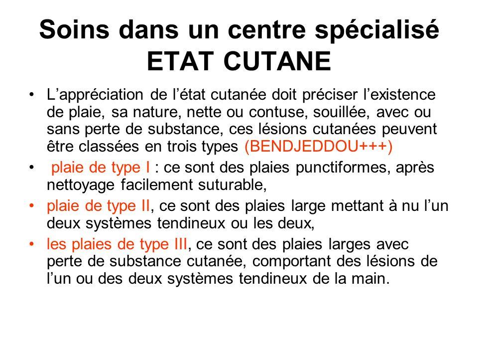 Soins dans un centre spécialisé ETAT CUTANE