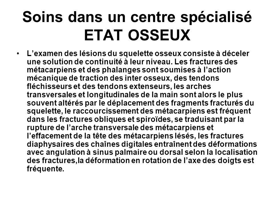 Soins dans un centre spécialisé ETAT OSSEUX