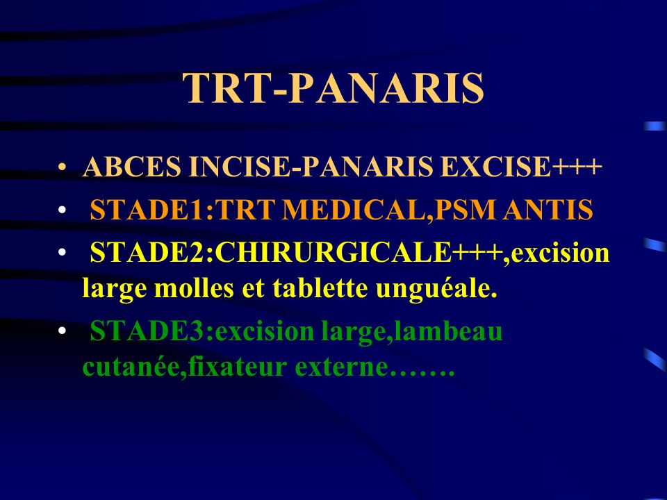 TRT-PANARIS ABCES INCISE-PANARIS EXCISE+++