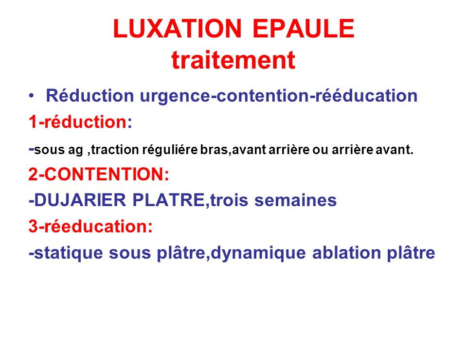 LUXATION EPAULE traitement