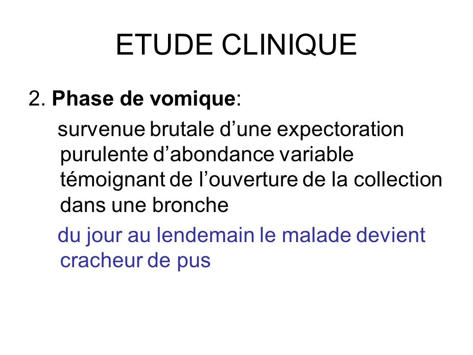 ETUDE CLINIQUE 2. Phase de vomique:
