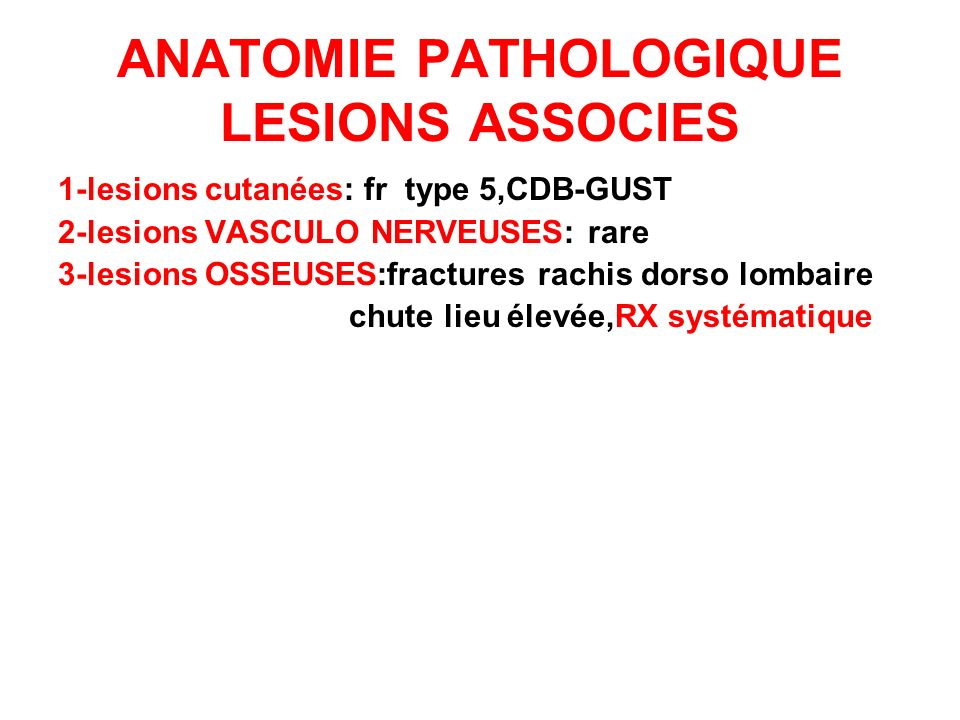 ANATOMIE PATHOLOGIQUE LESIONS ASSOCIES