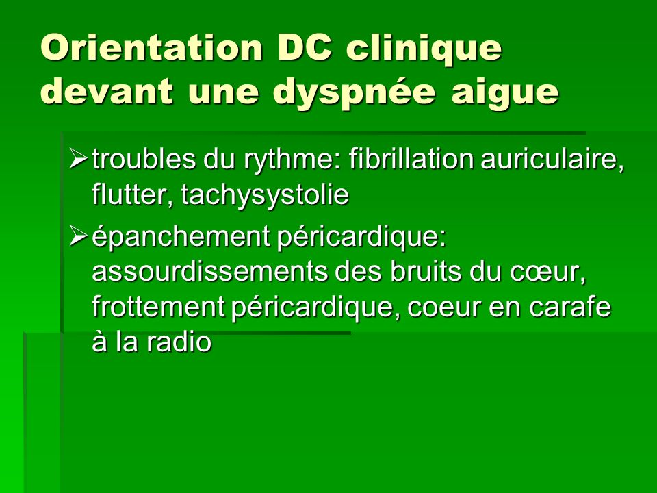 Orientation DC clinique devant une dyspnée aigue