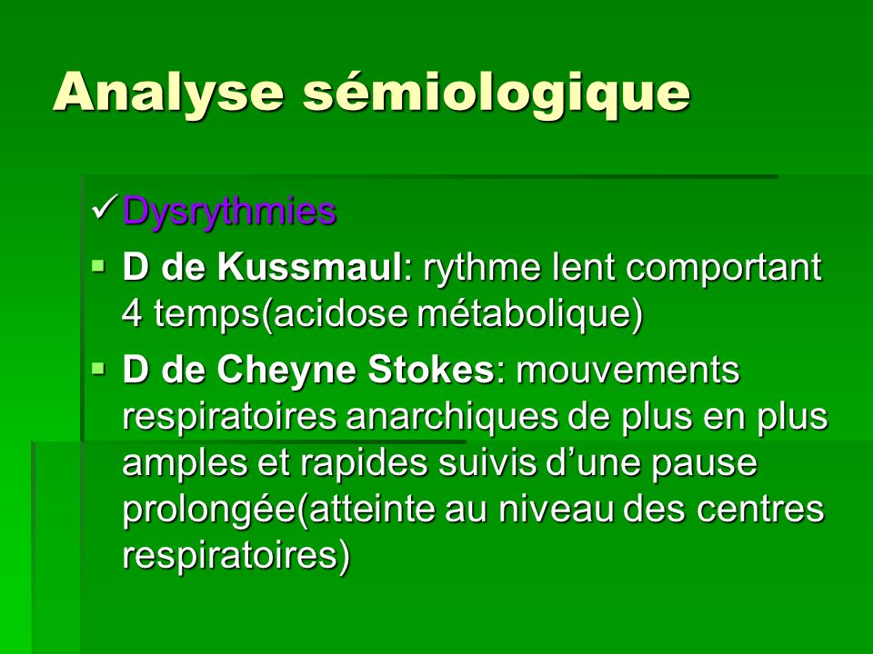 Analyse sémiologique Dysrythmies