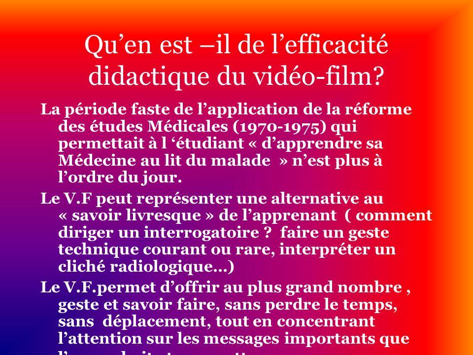 Qu'en est –il de l'efficacité didactique du vidéo-film