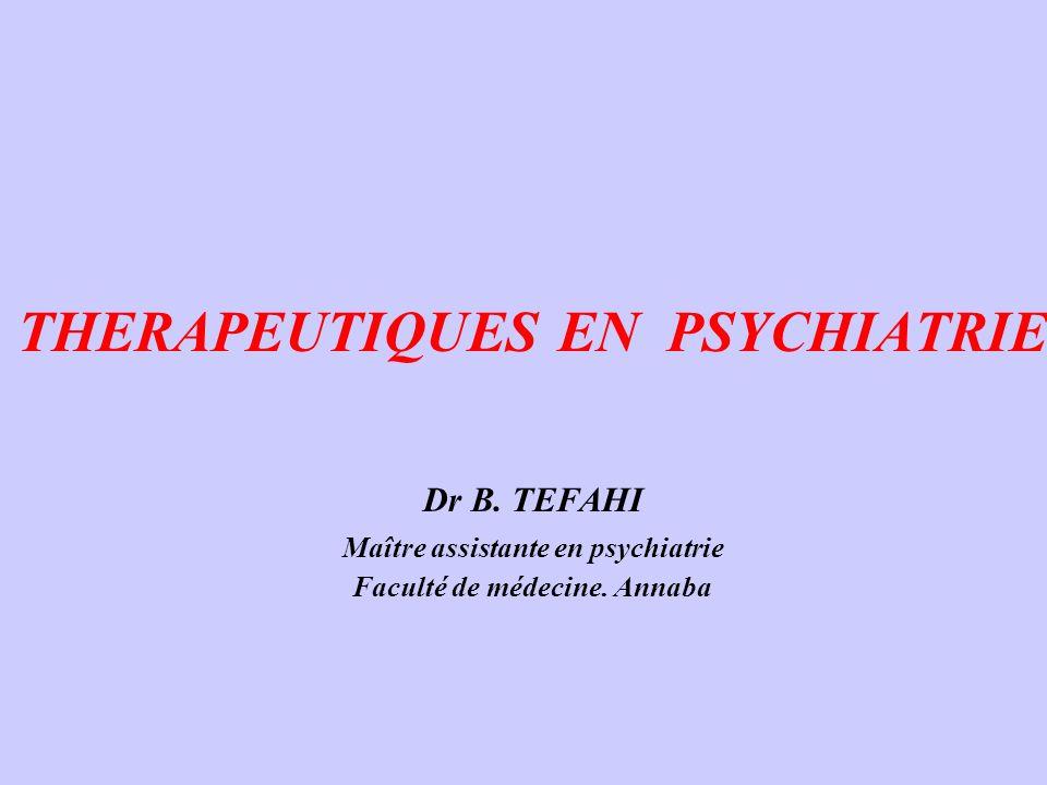 THERAPEUTIQUES EN PSYCHIATRIE