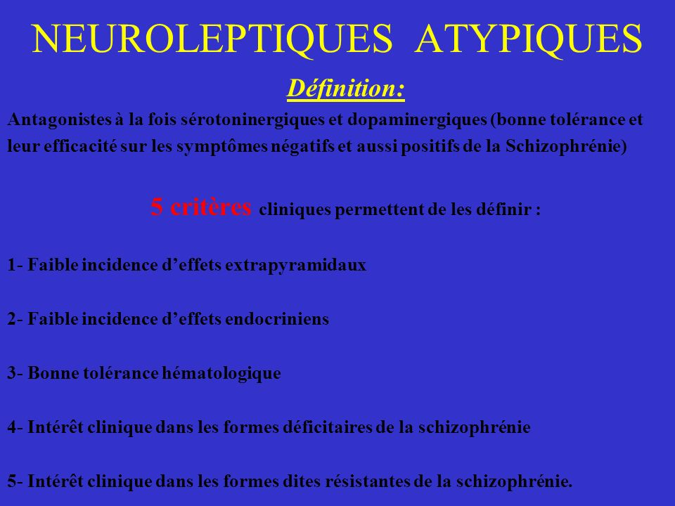NEUROLEPTIQUES ATYPIQUES