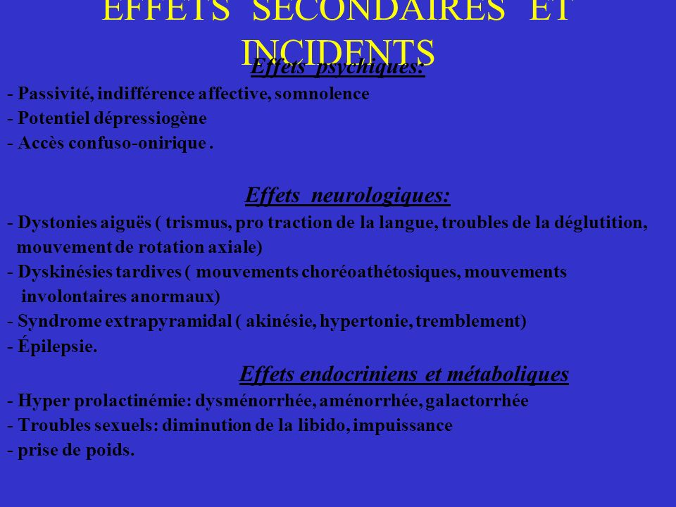 EFFETS SECONDAIRES ET INCIDENTS