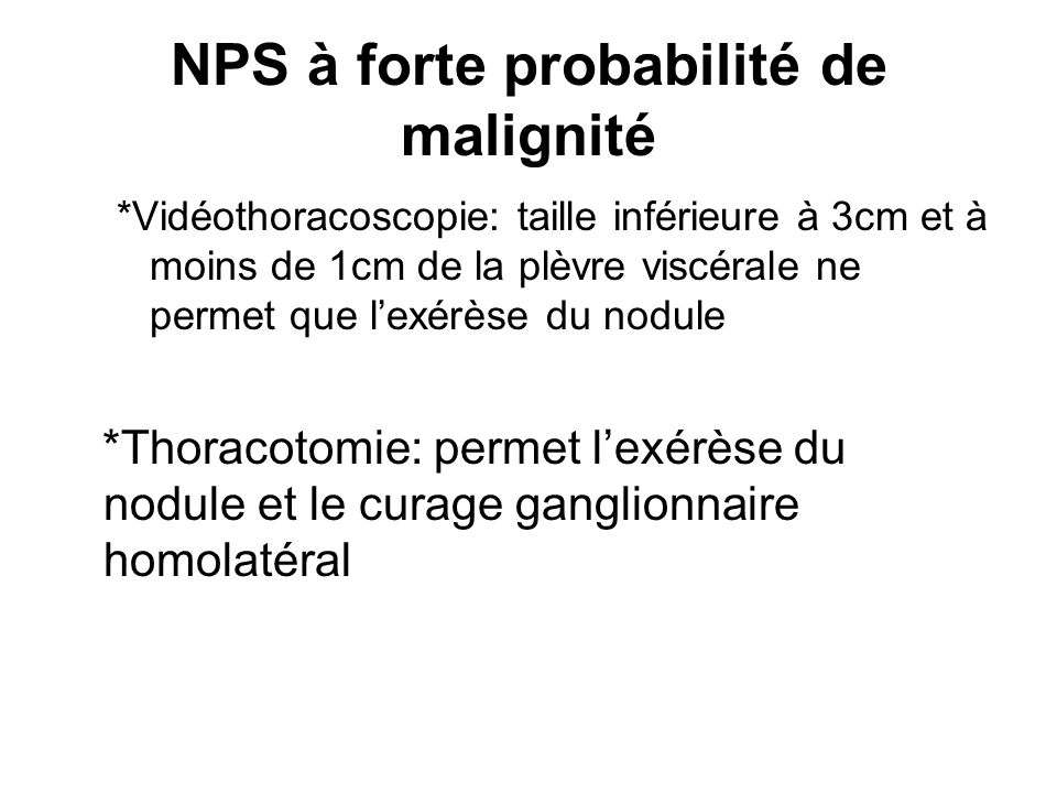 NPS à forte probabilité de malignité