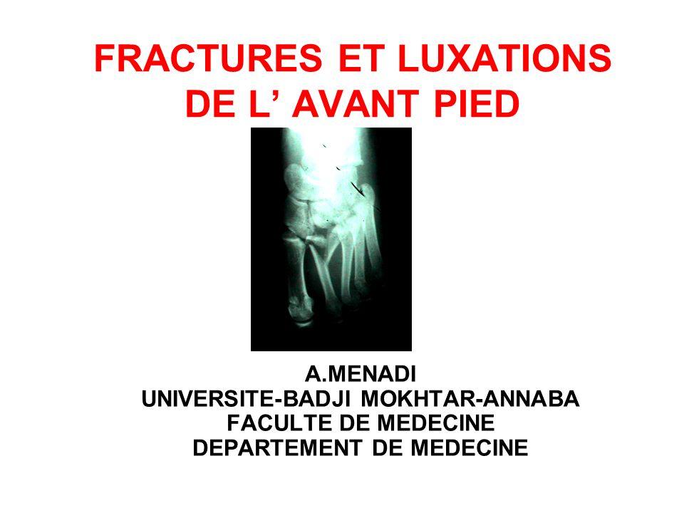 FRACTURES ET LUXATIONS DE L' AVANT PIED