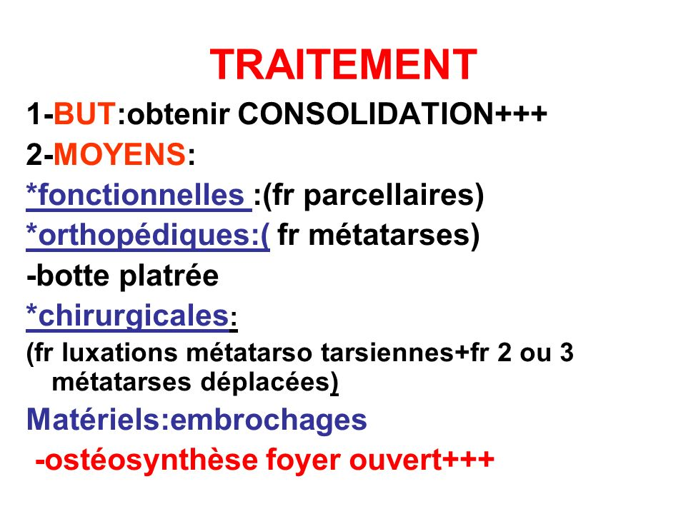 TRAITEMENT 1-BUT:obtenir CONSOLIDATION+++ 2-MOYENS: