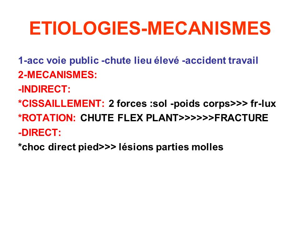ETIOLOGIES-MECANISMES