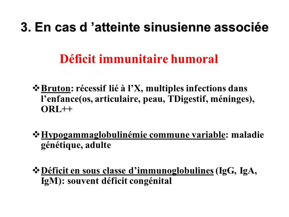 3. En cas d 'atteinte sinusienne associée