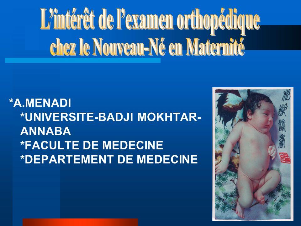 L'intérêt de l'examen orthopédique chez le Nouveau-Né en Maternité
