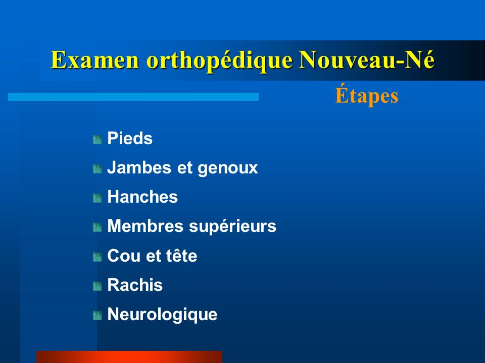Examen orthopédique Nouveau-Né