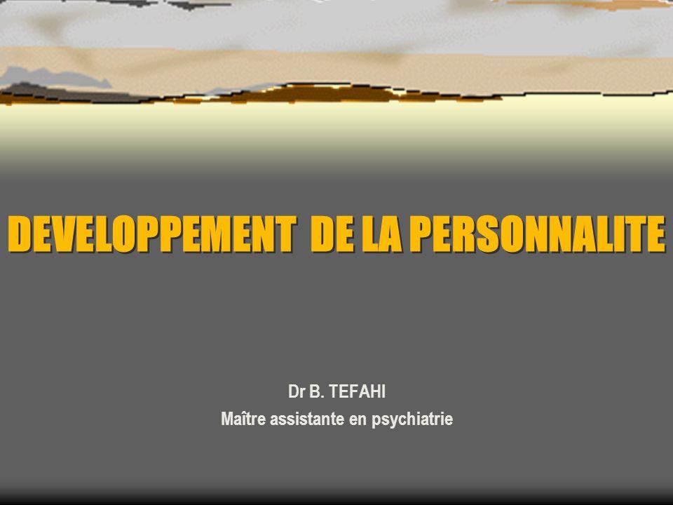 DEVELOPPEMENT DE LA PERSONNALITE