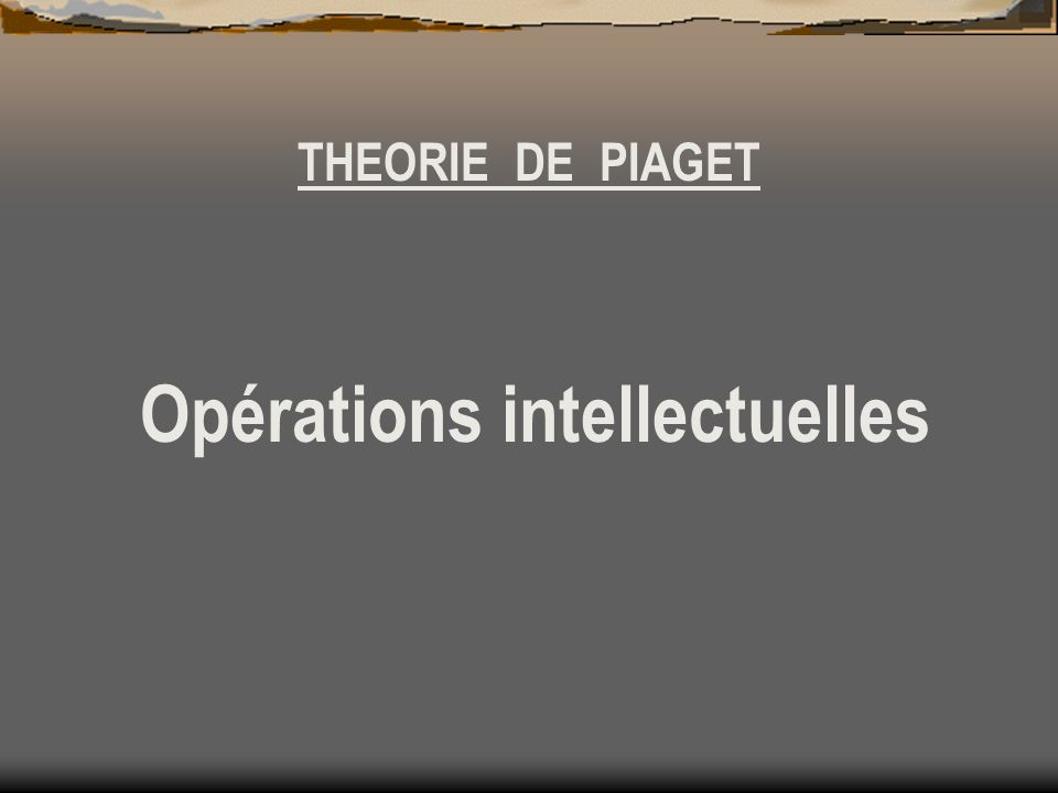 Opérations intellectuelles