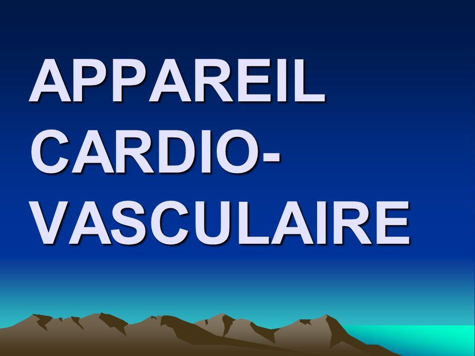 APPAREIL CARDIO-VASCULAIRE
