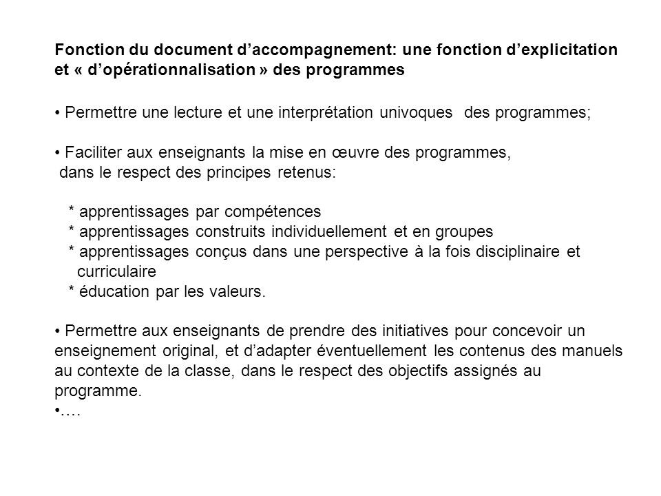 Fonction du document d'accompagnement: une fonction d'explicitation