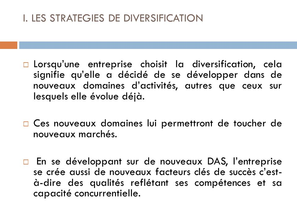 I. LES STRATEGIES DE DIVERSIFICATION
