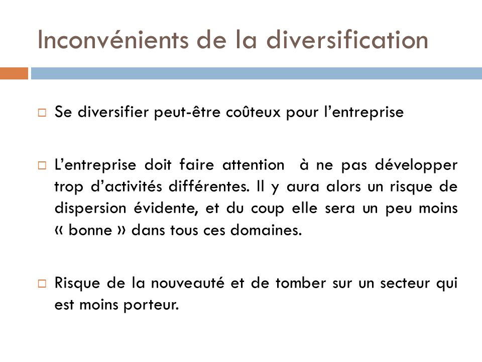 Inconvénients de la diversification