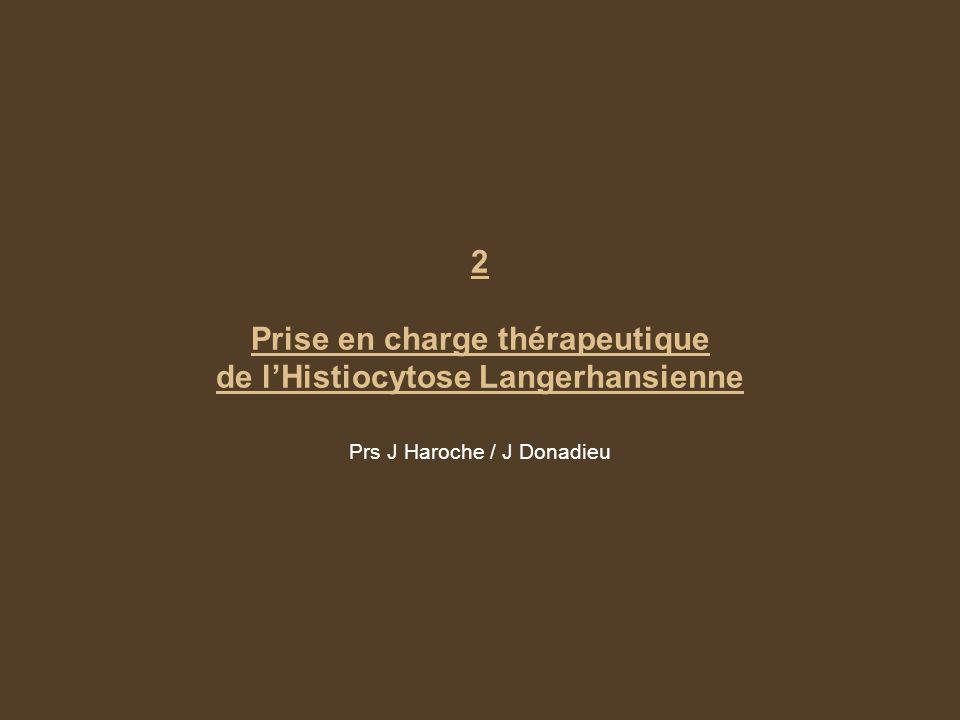2 Prise en charge thérapeutique de l'Histiocytose Langerhansienne