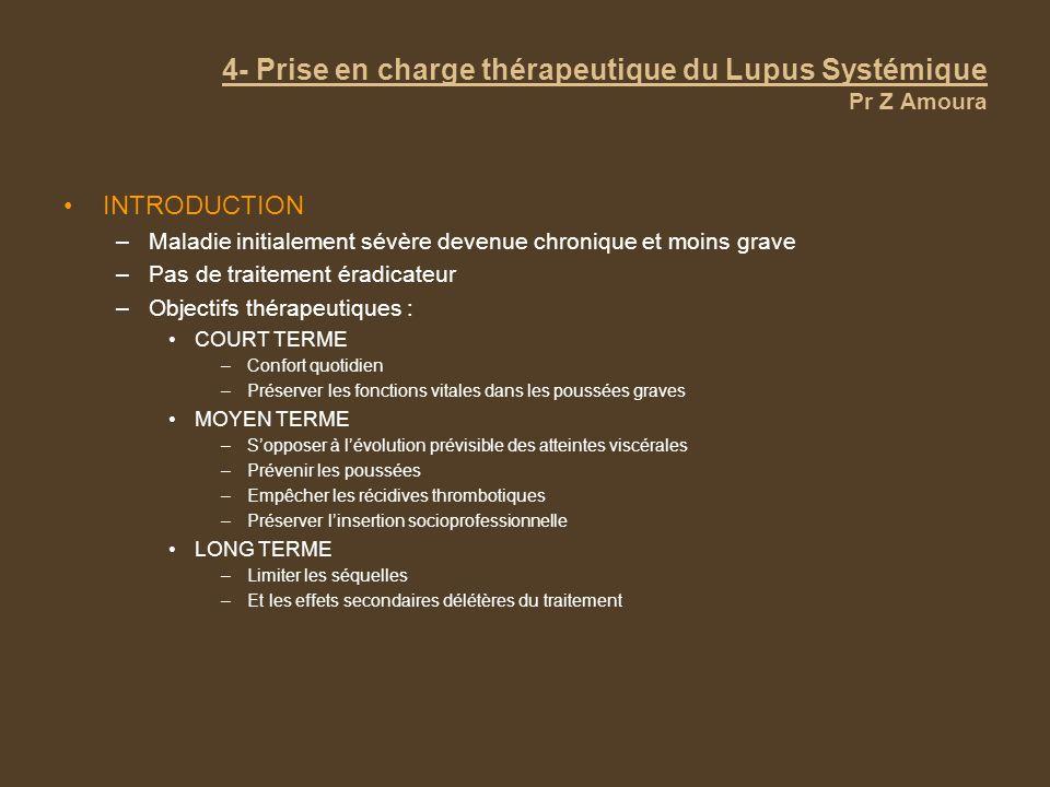 4- Prise en charge thérapeutique du Lupus Systémique Pr Z Amoura