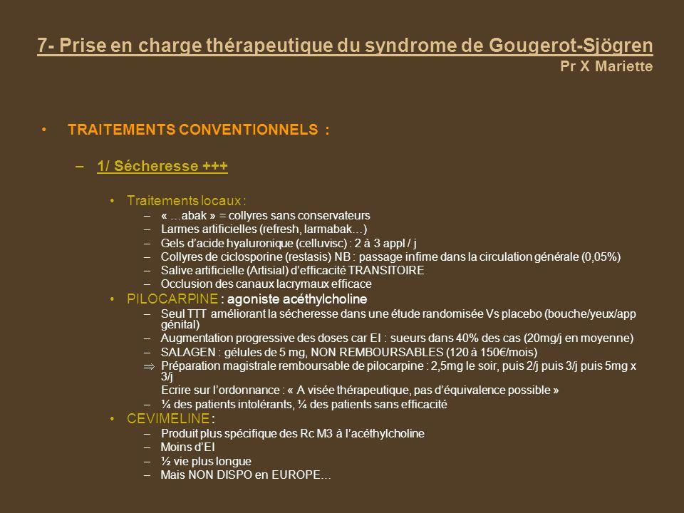 7- Prise en charge thérapeutique du syndrome de Gougerot-Sjögren Pr X Mariette