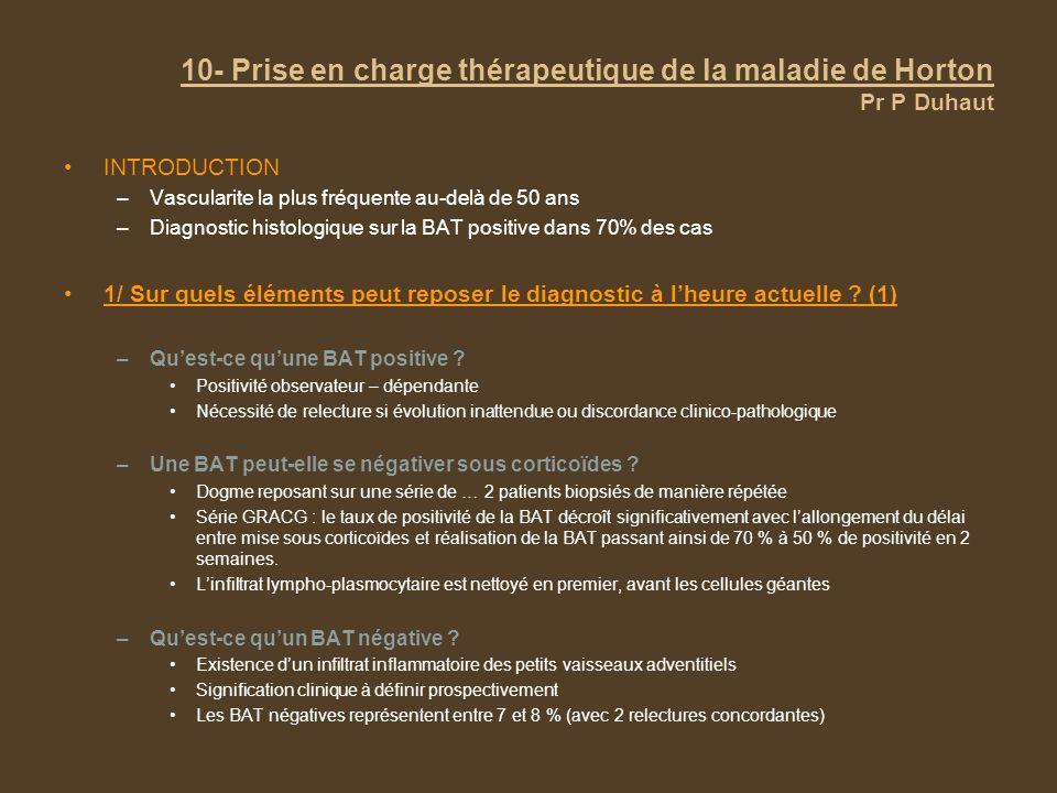 10- Prise en charge thérapeutique de la maladie de Horton Pr P Duhaut