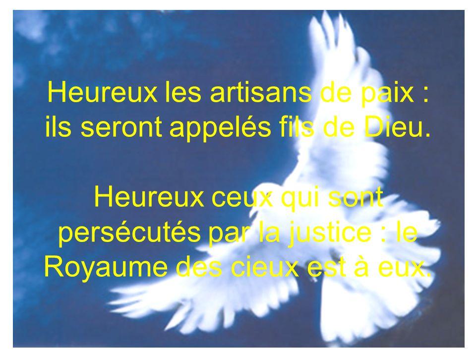 Heureux les artisans de paix : ils seront appelés fils de Dieu