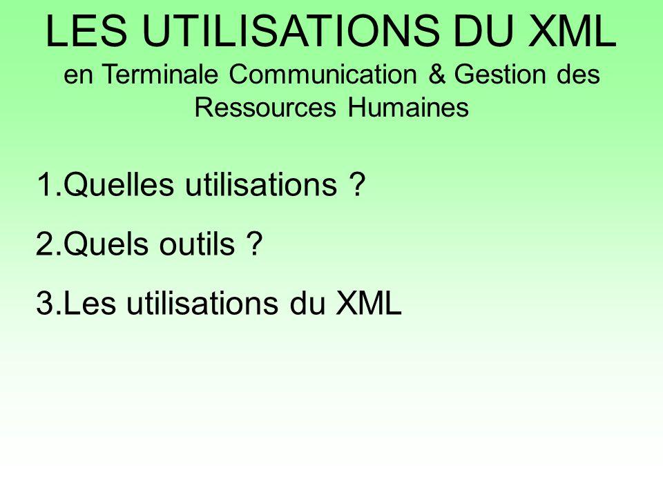 LES UTILISATIONS DU XML