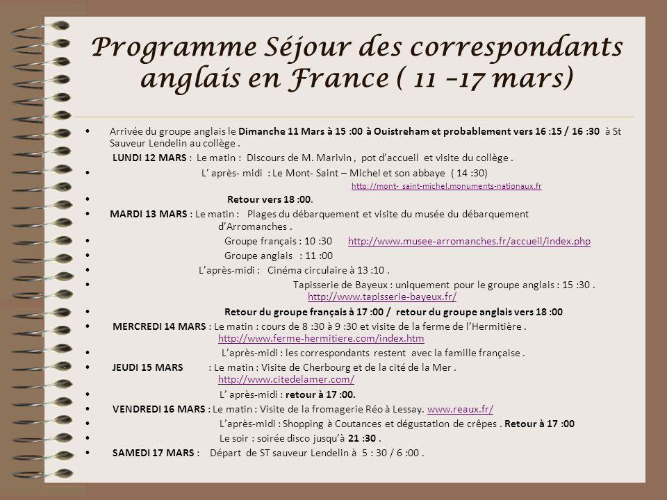 Programme Séjour des correspondants anglais en France ( 11 –17 mars)