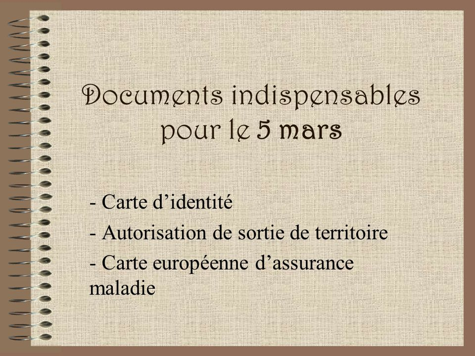 Documents indispensables pour le 5 mars