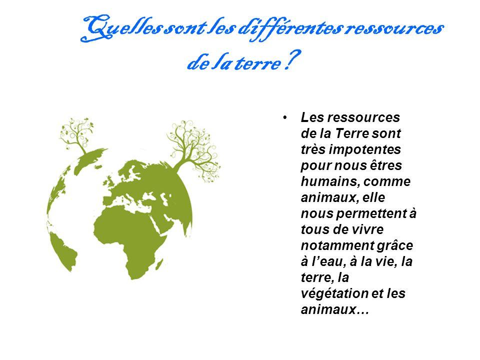Quelles sont les différentes ressources de la terre