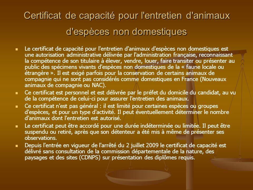 Certificat de capacité pour l entretien d animaux d espèces non domestiques