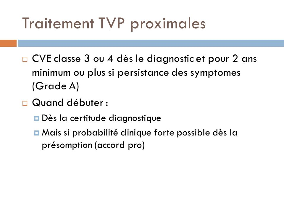 Traitement TVP proximales