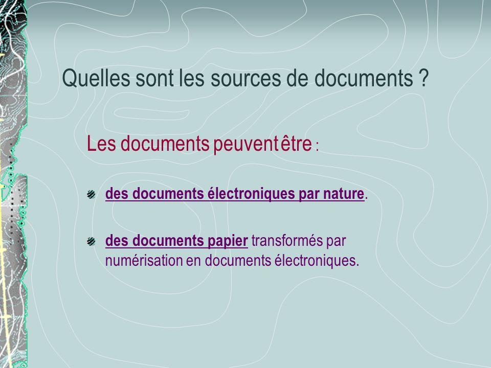 Quelles sont les sources de documents
