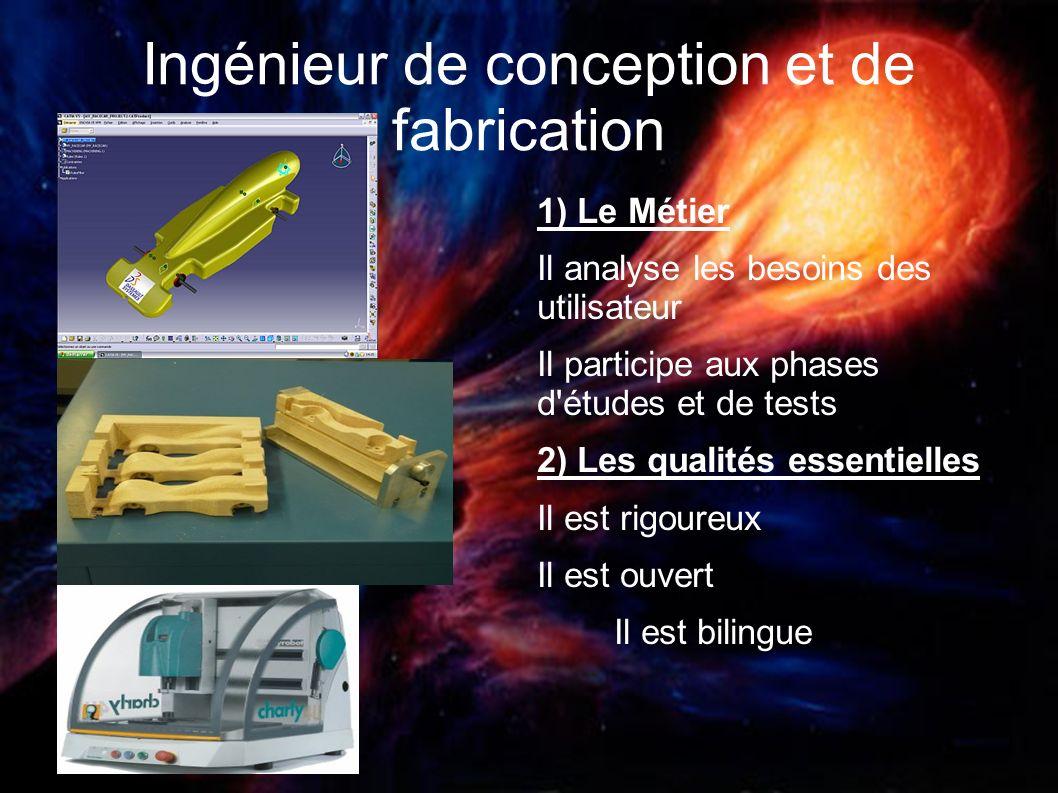 Ingénieur de conception et de fabrication