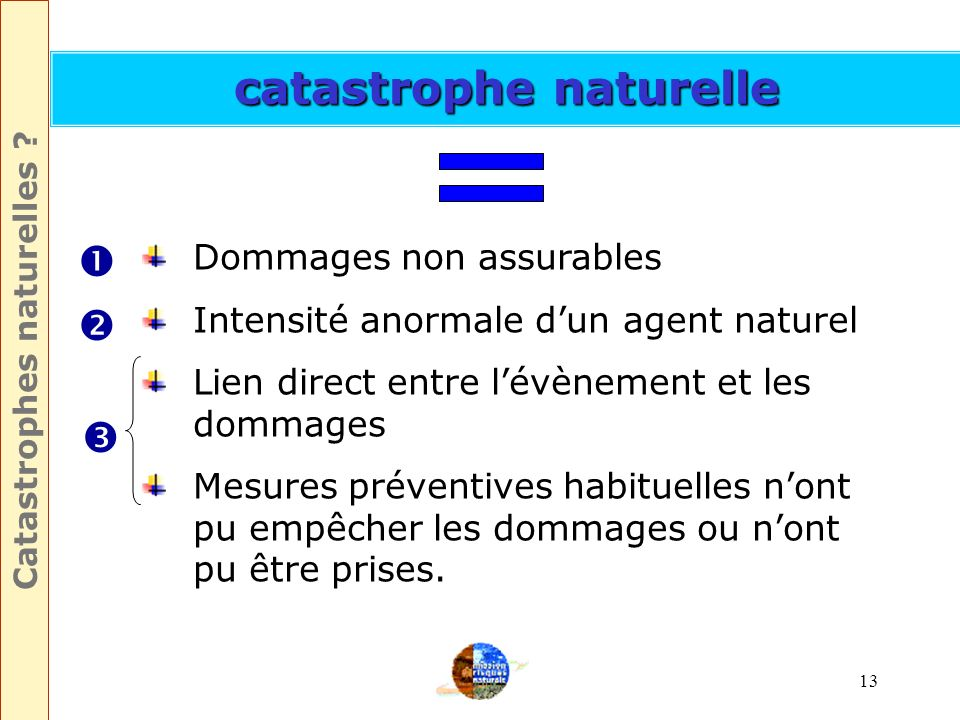 Catastrophes naturelles catastrophe naturelle